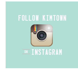 Follow kimtown on Instagram